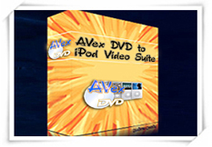 DVD to iPod Suite by Avex DVD